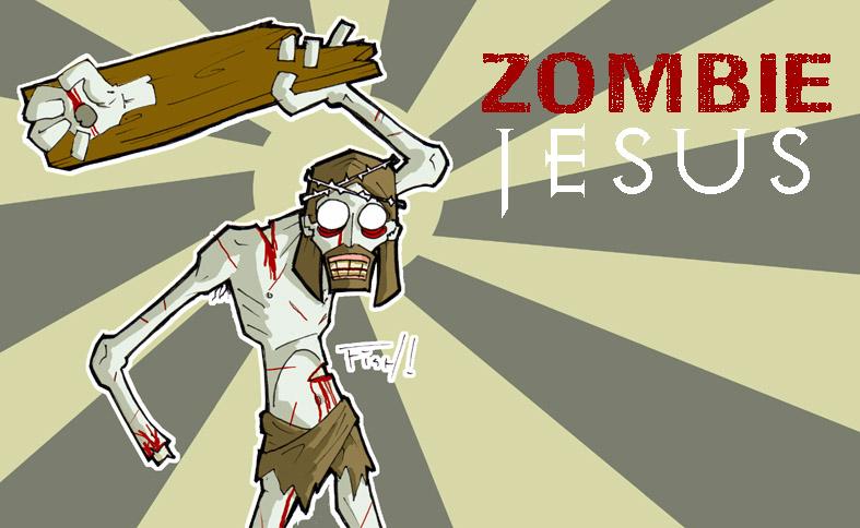 Jesus, the zombie?