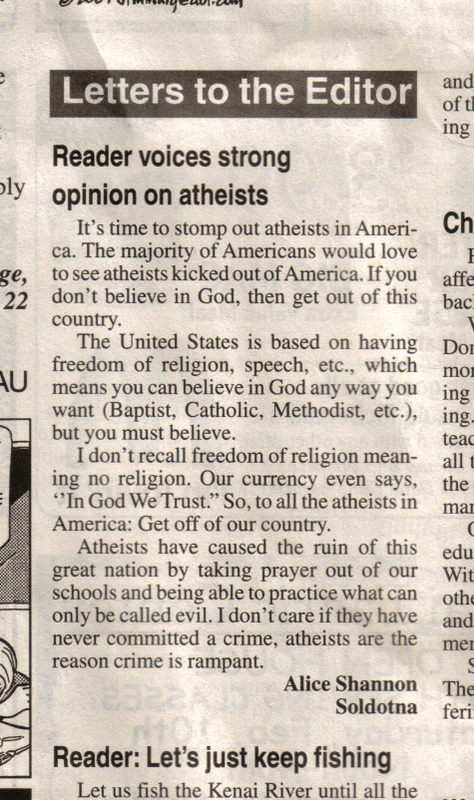 """In God we trust"" so, to all the atheists in America: Get off of our country."