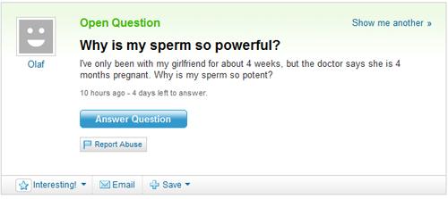 Why is my sperm so powerful?