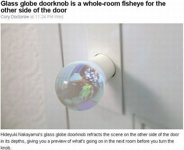 Glass Globe Door Knob glass globe doorknob is a whole-room fisheye for the other side of
