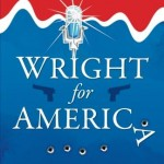 Wright for America – Excerpt