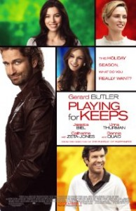Playing for Keeps starring Gerard Butler and Jessica Biel