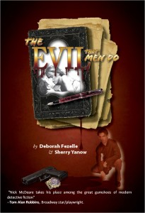 "Deborah Fezelle and Sherry Yanow Bring ""The Evil That Men Do"" to Shorehouse Books:"