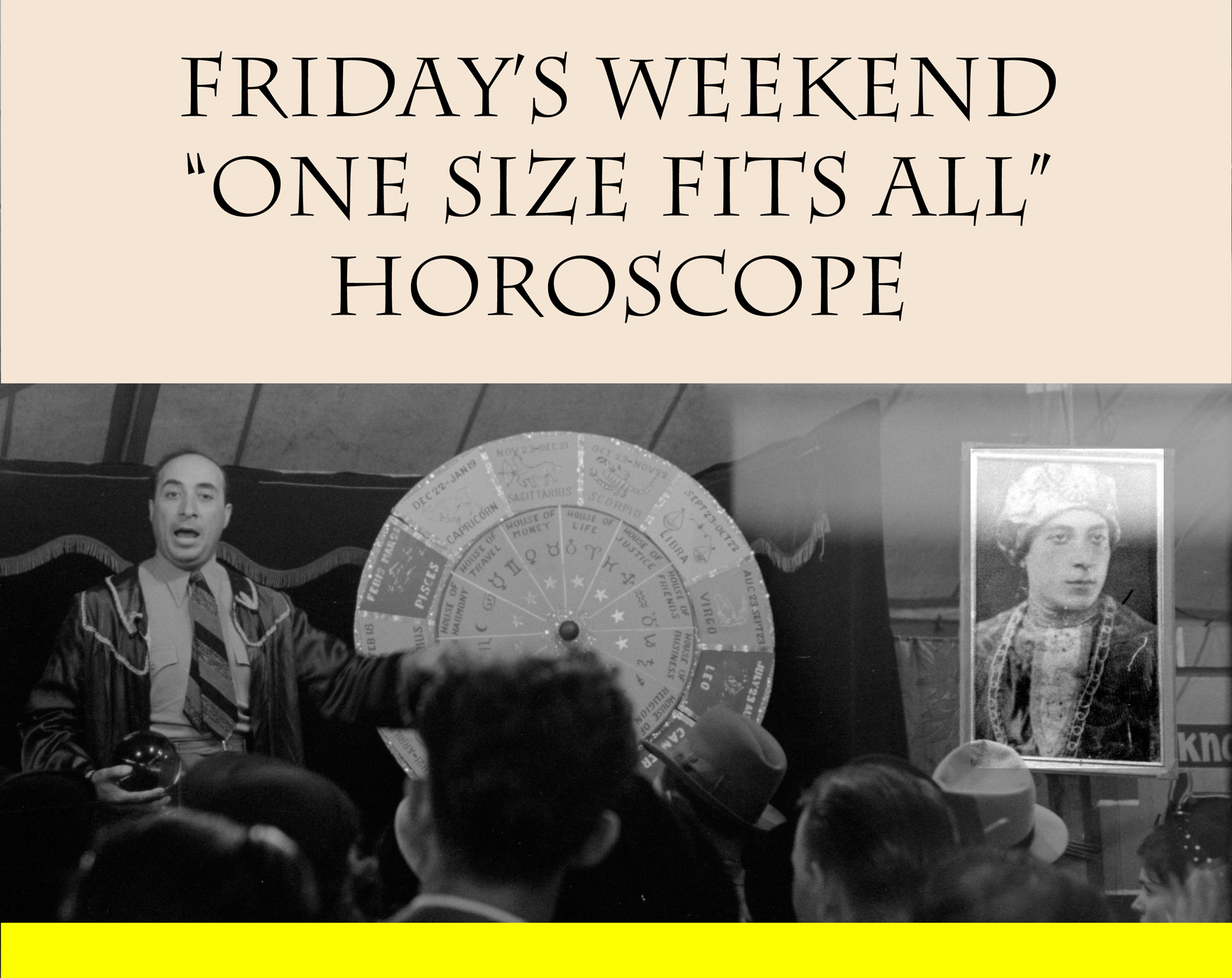 Your Official One Size Fits All Weekend Horoscope