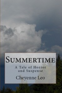 Excerpt From Summertime: A Tale of Horror and Suspense by Cheyenne Leo