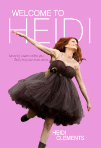 """""""Welcome to Heidi"""" by Heidi Clements – Book Review"""