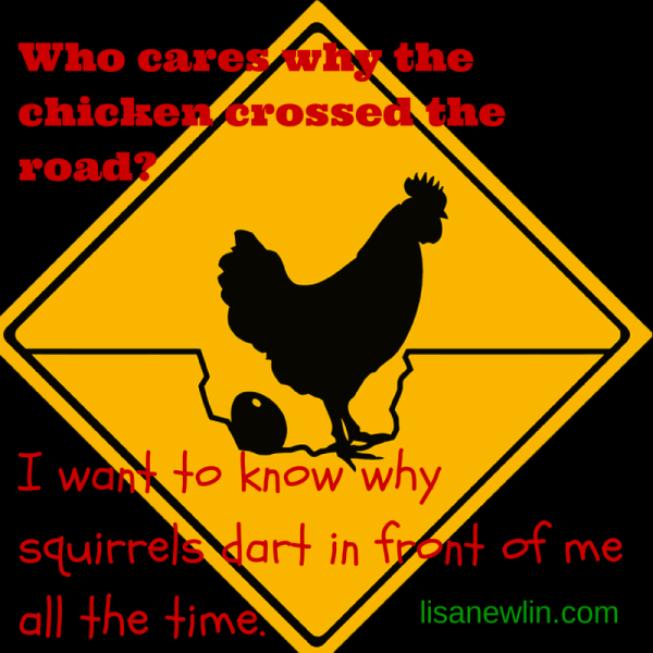 Chicken cross the road