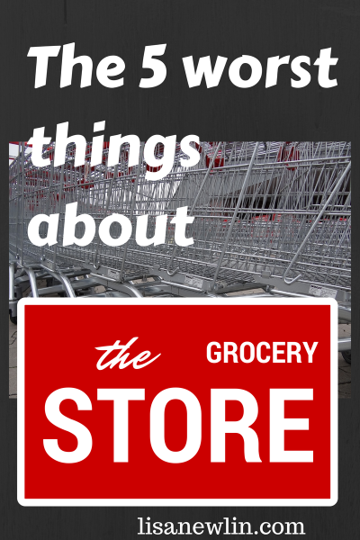 The 5 Worst Things About The Grocery Store