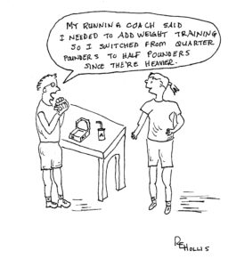 Weight training, hah;